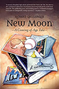 New Moon: A Coming-of-Age Tale by [Grossinger, Richard]