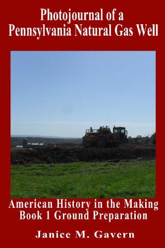 nnsylvania Natural Gas Well: Book 1:  Ground Preparation ()
