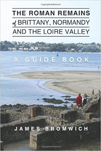 TXT The Roman Remains Of Brittany, Normandy And The Loire Valley: A Guidebook. honest tried grasas ambiente optical