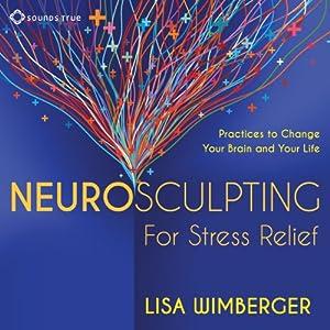 Neurosculpting for Stress Relief Speech