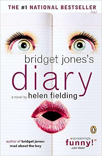 Bridget Jones's Diary: A Novel by Helen Fielding