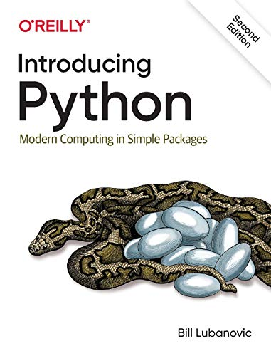 [EBOOK] Introducing Python: Modern Computing in Simple Packages, 2nd Edition
