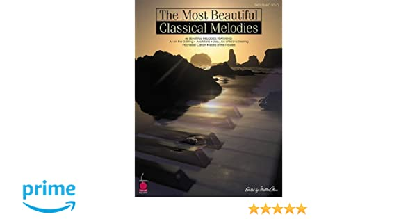 The most beautiful classical melodies 46 beautiful melodies hal the most beautiful classical melodies 46 beautiful melodies hal leonard corp 0073999745412 amazon books fandeluxe Image collections