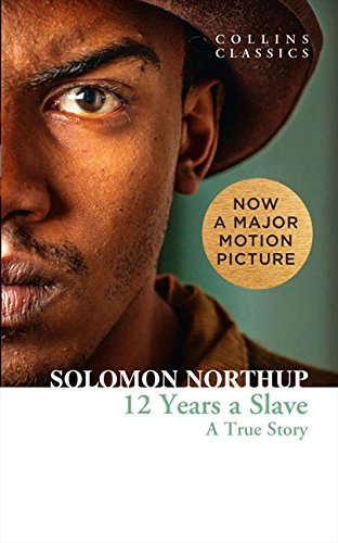 Pdf Download Free Twelve Years A Slave Collins Classics Full Rsvf76yujgfgsgsxa