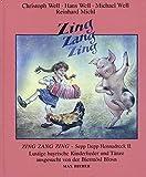 Zing Zang Zing: Sepp Depp Hennadreck II. Lustige bayrische Kinderlieder, Reime, Gedicht und Volkstänze ausgesucht von der Biermösl Blosn. Liederbuch.