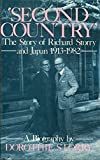 Second Country : The Story of Richard Storry and Japan, 1913-1982, Storry, Dorothie, 0904404587