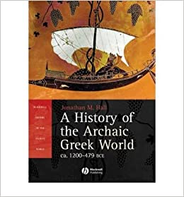 Book A History of the Archaic Greek World: ca. 1200-479 B.C. (Blackwell History of the Ancient World)- Common