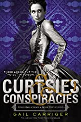 Curtsies & Conspiracies (Finishing School) Paperback