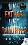 Like Father Like Daughter (Flesh & Blood Trilogy) (Volume 1)