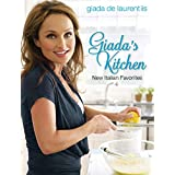 Giada's Kitchen: New Italian Favorites: A Cookbook