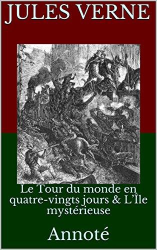 le-tour-du-monde-en-quatre-vingts-jours-lle-mystrieuse-annot-french-edition