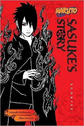 Amazoncom Naruto Sasukes Story Sunrise 9781421591292