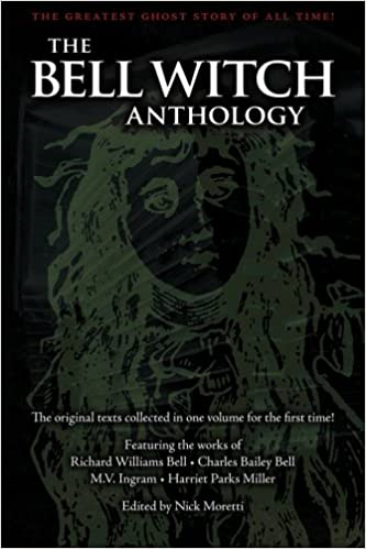 Amazon Com The Bell Witch Anthology The Essential Texts Of