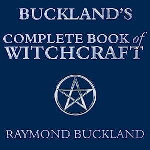Buckland's Complete Book of Witchcraft Audiobook