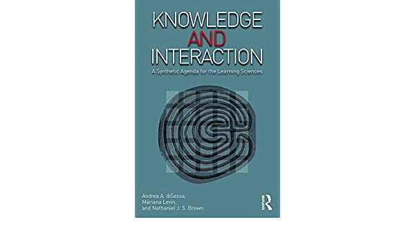 Knowledge and Interaction: A Synthetic Agenda for the ...