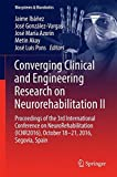 img - for Converging Clinical and Engineering Research on Neurorehabilitation II: Proceedings of the 3rd International Conference on NeuroRehabilitation ... Segovia, Spain (Biosystems & Biorobotics) book / textbook / text book