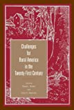 Challenges for Rural America in the Twenty-First Century 9780271022420