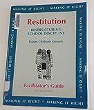 Restitution Facilitator's Guide