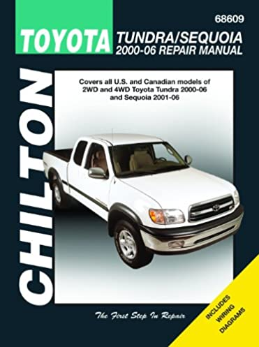 toyota tundra sequoia 2000 2006 chilton s total car care repair rh amazon com Toyota Trucks Toyota Tundra TRD Pro