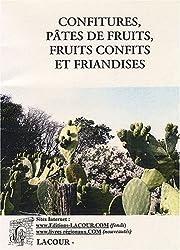 Confitures, pâtes de fruits, fruits confits et friandises