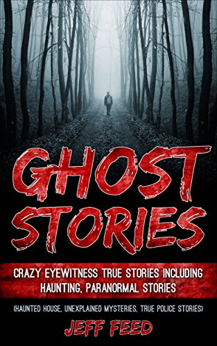 Ghost Stories Eyewitness Paranormal Unexplained ebook product image