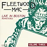 Live In Boston, Remastered, Vol. 3