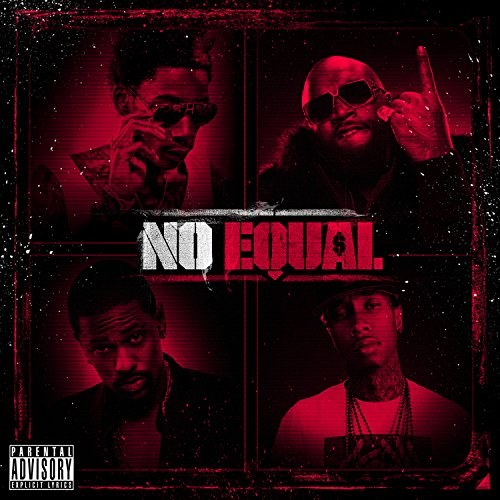 No Equal [Explicit]