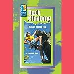 Rock Climbing: Making It to the Top | Cynthia A. Dean