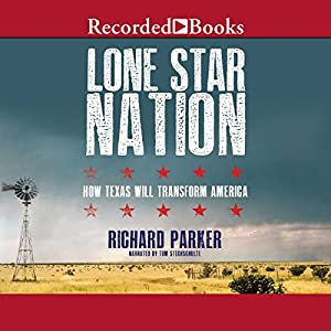 Lone Star Nation Audiobook