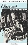 Elites and Society, Tom Bottomore, 0415082714