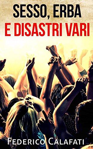 sesso-erba-e-disastri-vari-parte-versione-completa-libri-romantici-on-line-romanzi-rosa-pdf-it-libri
