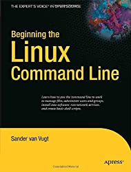 Beginning the Linux Command Line (Expert's Voice in Open Source)