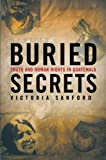 Buried Secrets: Truth and Human Rights in Guatemala