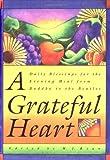 A Grateful Heart, M. J. Ryan, 0943233844