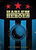 The Complete Harlem Heroes (2000 AD): Written by Pat Mills, 2010 Edition, Publisher: Rebellion/2000AD [Paperback]