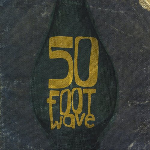 50 Foot Wave (50' Mp3)