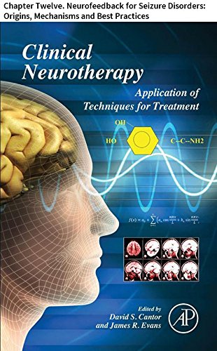 Clinical Neurotherapy: Chapter Twelve. Neurofeedback for Seizure Disorders: Origins, Mechanisms and Best Practices (Best Antidepressant For Mild Depression)