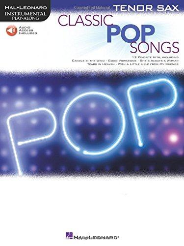 Classic Pop Songs: Tenor Sax (Hal Leonard Instrumental Play-along)