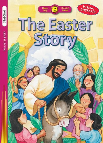 The Easter Story (Happy Day® Coloring Books: Seasonal) PDF