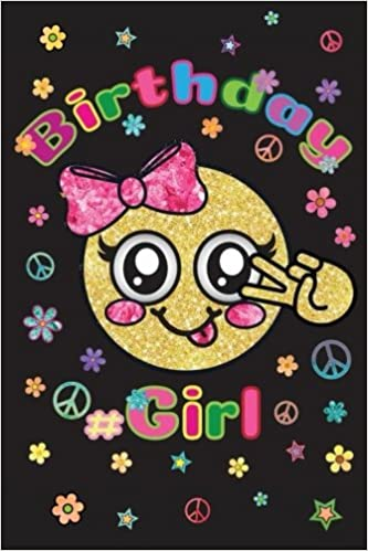 Birthday Girl Happy Year Journal Emoji Th Notebook Emojis For Young Girls Tween