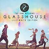 Glasshouse (Lillywhite Edition)