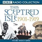 This Sceptred Isle: The Twentieth Century, Volume 1, 1901-1919 | Christopher Lee