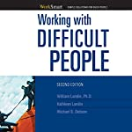 Working with Difficult People | William Lundin,Kathleen Lundin,Michael S. Dobson