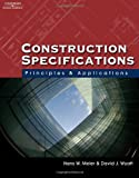 img - for Construction Specifications: Principles and Applications book / textbook / text book