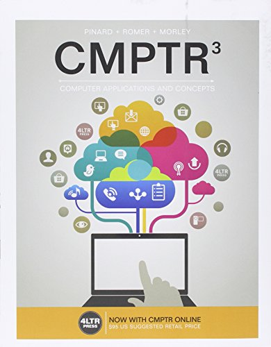Bundle: CMPTR, 3rd + CMPTR Online, 1 term (6 months) Printed Access Card + LMS Integrated SAM 365 & 2016 Assessments, Trainings, and Projects with 1 MindTap Reader Printed Access Card