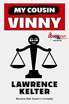 My Cousin Vinny by [Kelter, Lawrence]