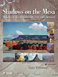 Shadows on the Mesa, Gary Fillmore, 0764340549