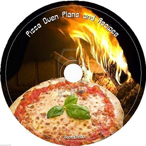 Building a Pizza Oven, Plans and Hundreds of Recipes on cd