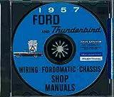 1957 FORD FACTORY REPAIR SHOP & SERVICE MANUAL CD - INCLUDES: Thunderbird, Ford Fairlane, Fairlane 500, Skyliner, Sunliner, Victoria, Crown Victoria, Ford Custom, Custom 300 57
