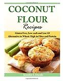 Coconut Flour Recipes, Jennifer Davids, 1497373700
